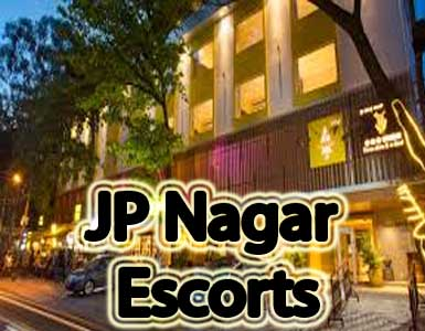 JP Nagar Escorts in Bangalore